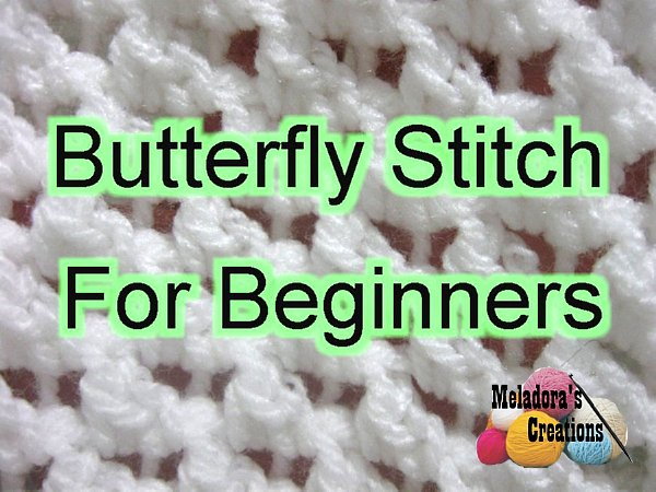 Butterfly Stitch For beginners 600 WM