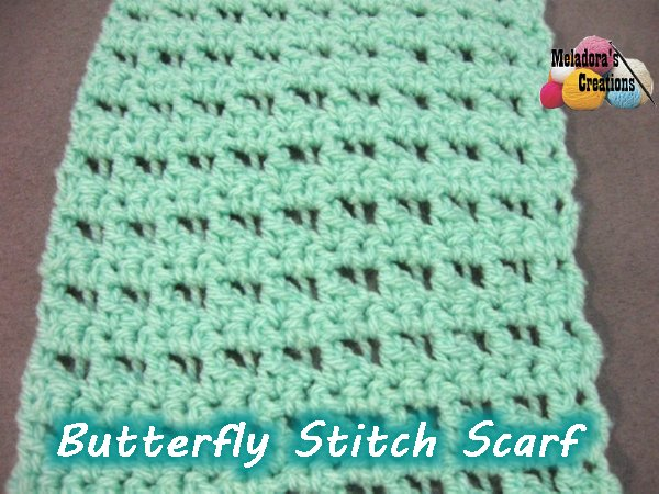 Knitting Butterfly Stitch Pattern : Meladoras Creations Butterfly Stitch Scarf   Free Crochet Pattern