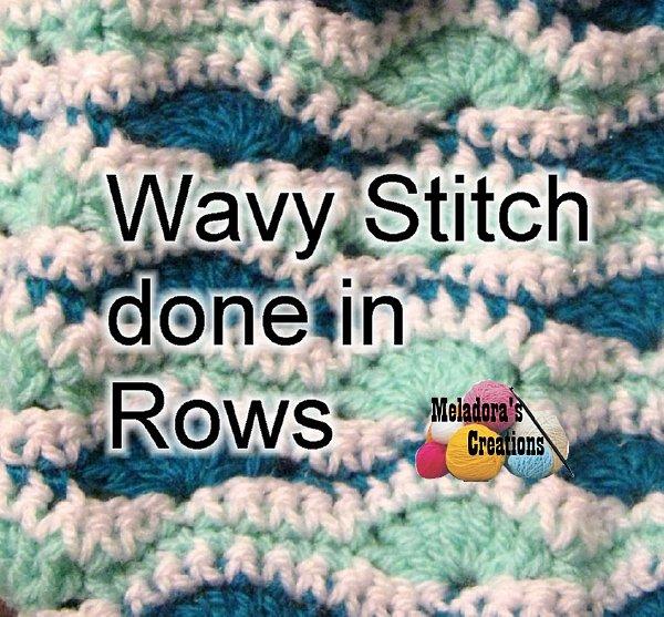 Meladora\'s Creations – The Wavy Stitch – Free Crochet Pattern
