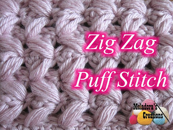 ... Creations Zig Zag Puff Stitch - in rows - Free crochet pattern