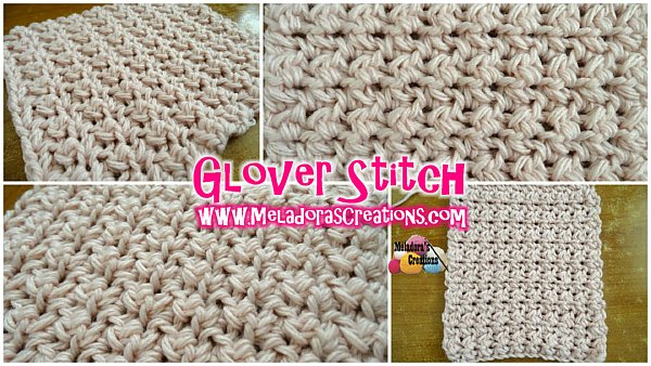 Glover Stitch Free Crochet Pattern Meladoras Creations