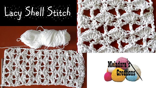 Lacy Shell Stitch Free Crochet Pattern Meladoras Creations