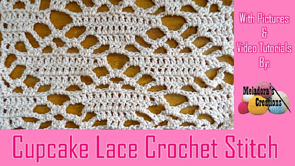 Cupcake Lacy Filet Crochet Free Crochet Pattern Meladoras Creations