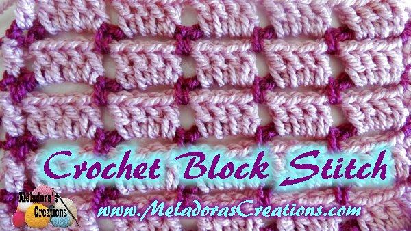Meladoras Creations Crochet Block Stitch ? Free Crochet ...