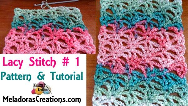 Crochet Lacy Stitch 1 – Free Crochet Pattern