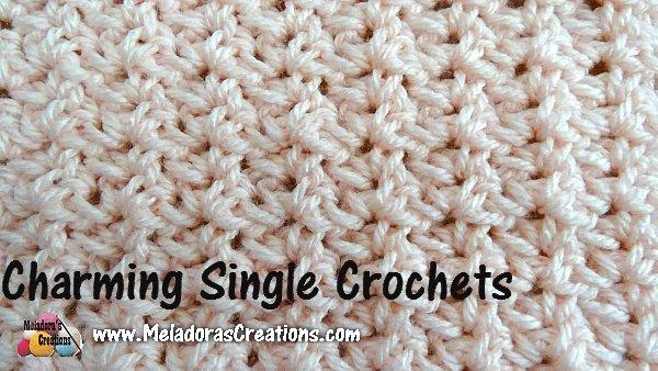 Charming Single Crochets Free Crochet Pattern Meladoras Creations