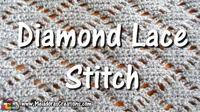 Diamond Lace Crochet Stitch Crochet Tutorials And Chart