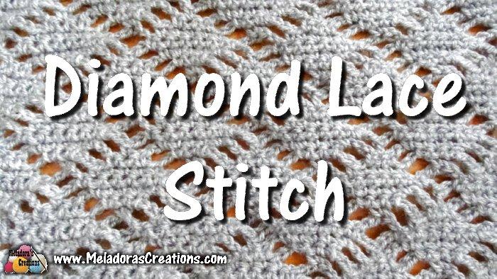 Diamond Lace Crochet Stitch Free Crochet Pattern Meladoras