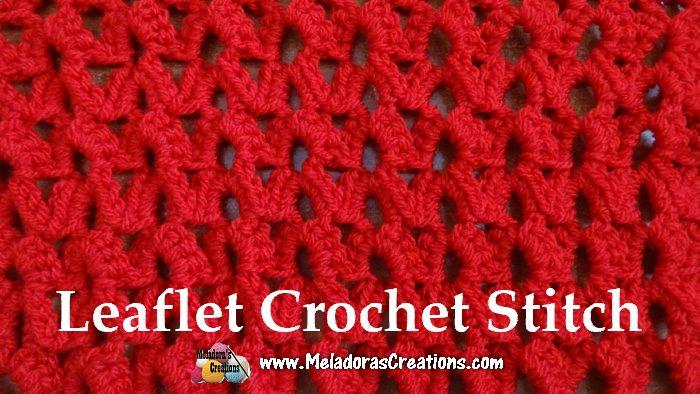 Leaflet Crochet Stitch Tutorials