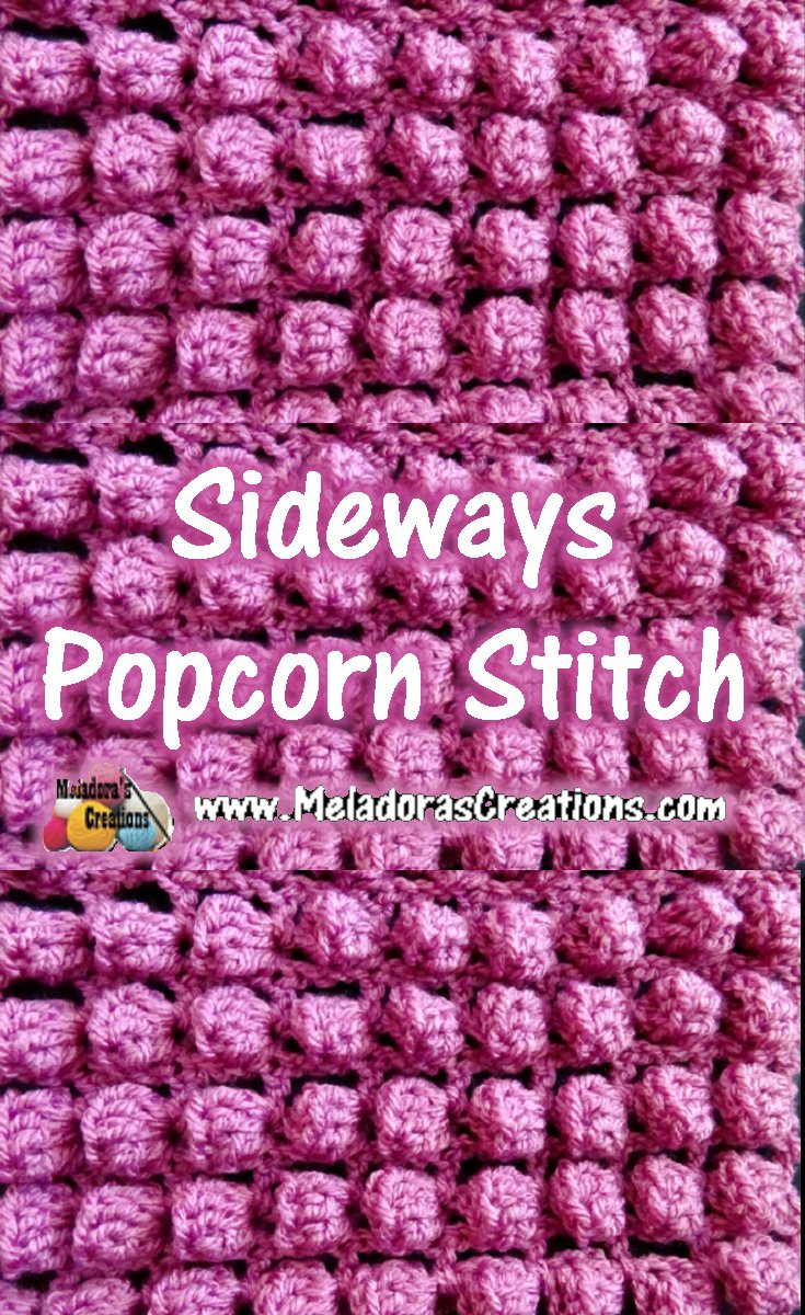 Sideways Popcorn Bobble Stitch Crochet Tutorials & Chart