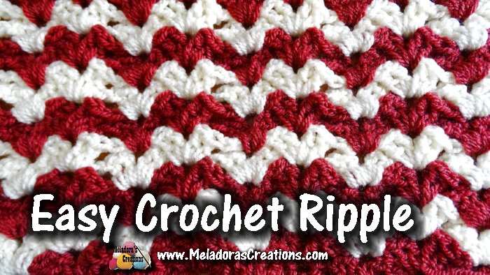 Easy Crochet Ripple Crochet Stitch Tutorials Meladoras Creations