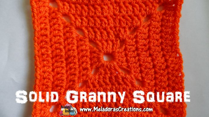 Solid Granny Square Crochet Tutorial Meladoras Creations