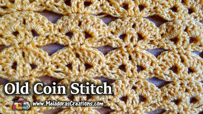 Old Coin Crochet Stitch Tutorials