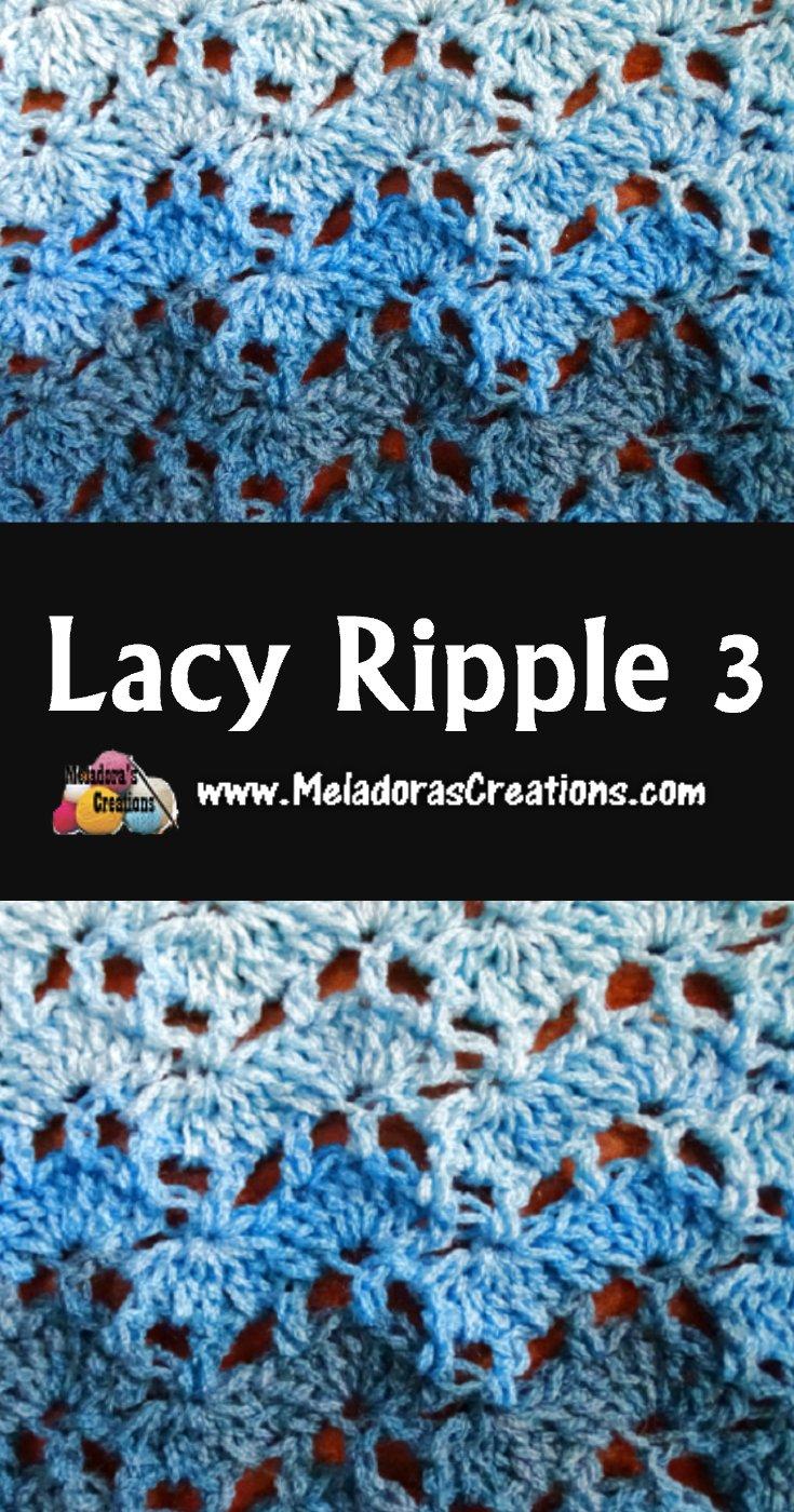 Lacy Ripple Crochet Stitch # 3 - Free Crochet Pattern and Tutorial