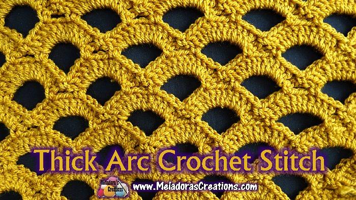 Thick Arc Crochet Stitch - Free Crochet Pattern and Tutorial