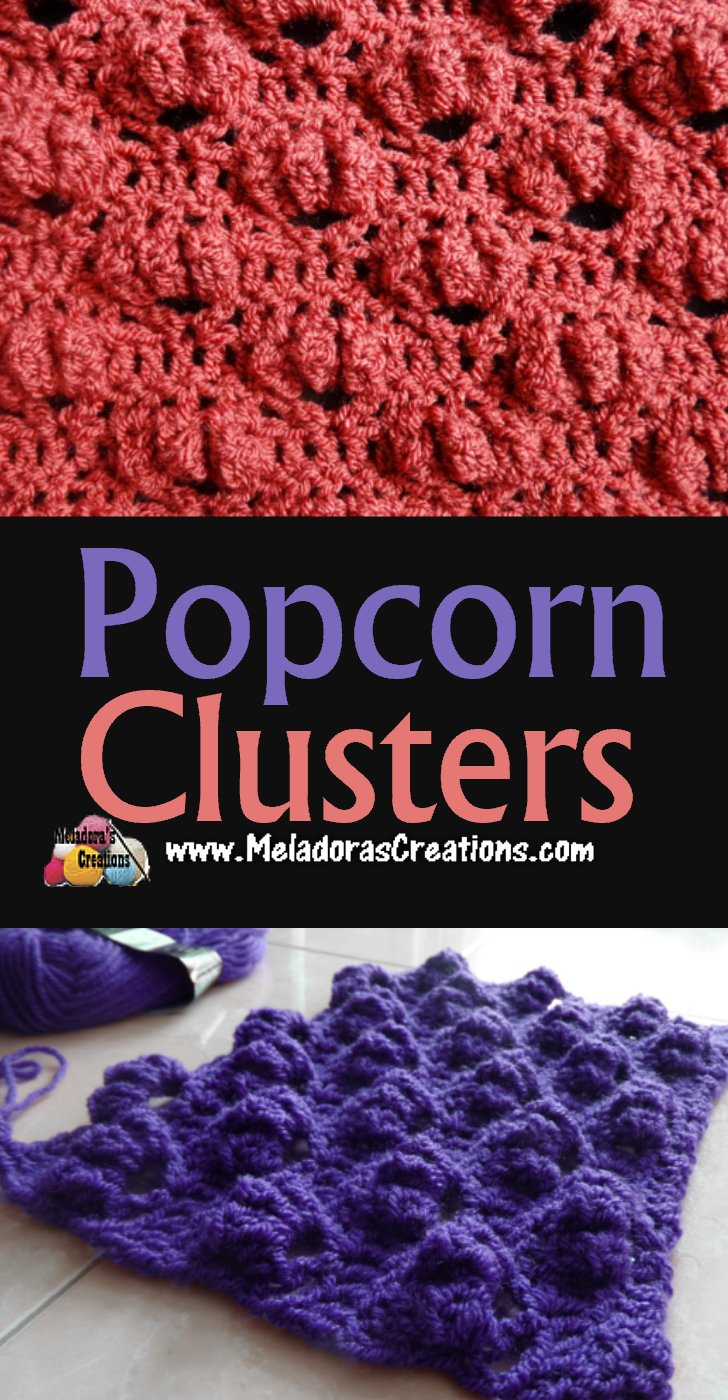 Popcorn Clusters Crochet Stitch - Free Crochet Pattern and Tutorial