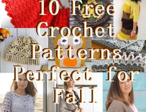 10 Free Crochet Fall Patterns – Link Blast Oct 2018