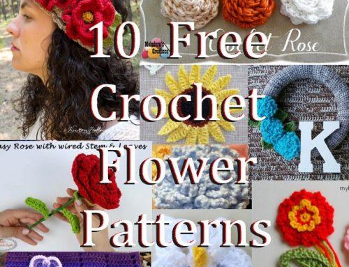 10 Free Crochet Flower Patterns – 2018