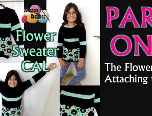 Flower Sweater Crochet CAL – PART ONE – The Flowers & Attaching them