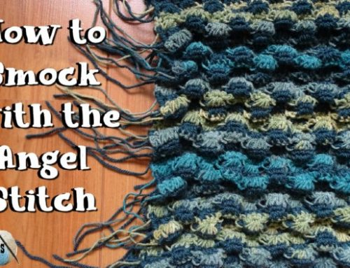 How to Smock in Crochet with the Angel Stitch – Video Tutorials