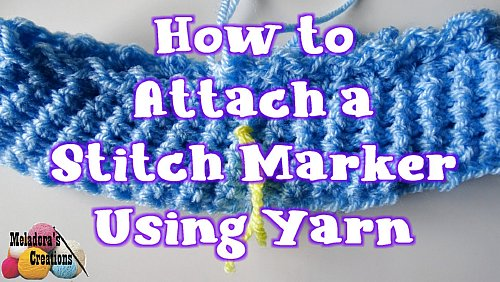 How to attach a Stitch Marker to Crochet Using Yarn