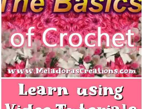 The Basics of Crochet With Video Tutorials