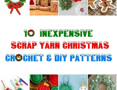 10 Inexpensive Scrap Yarn Christmas Crochet Patterns
